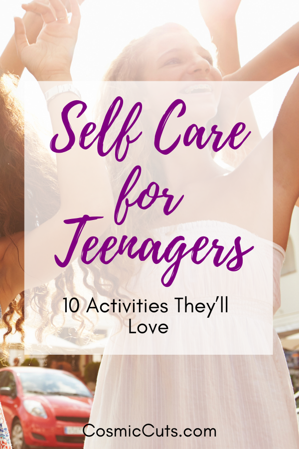 Self Care for Teenagers