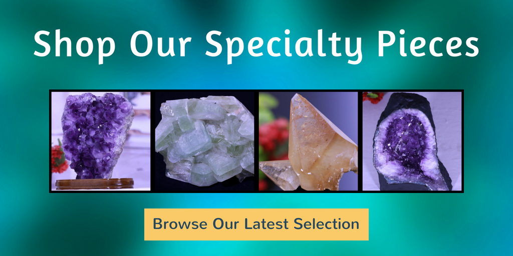 Specialty Pieces - Crystals for Positivity