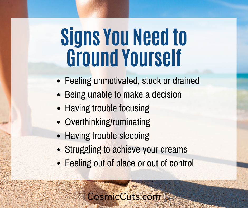Signs You Need to Ground Yourself