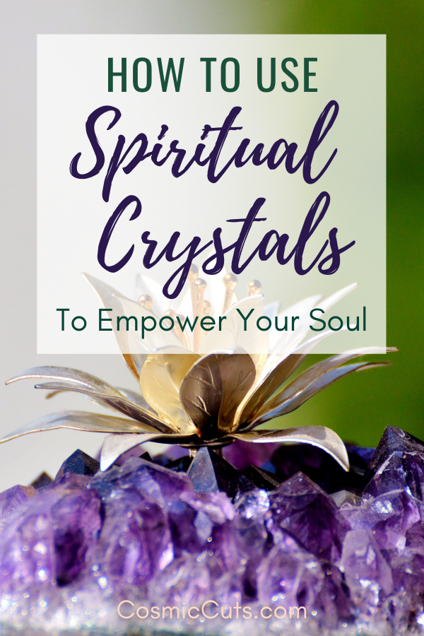 Spiritual Crystals to Empower Your Soul