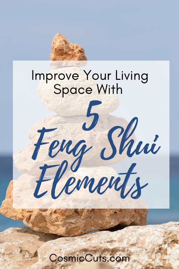 Use the 5 Feng Shui Elements