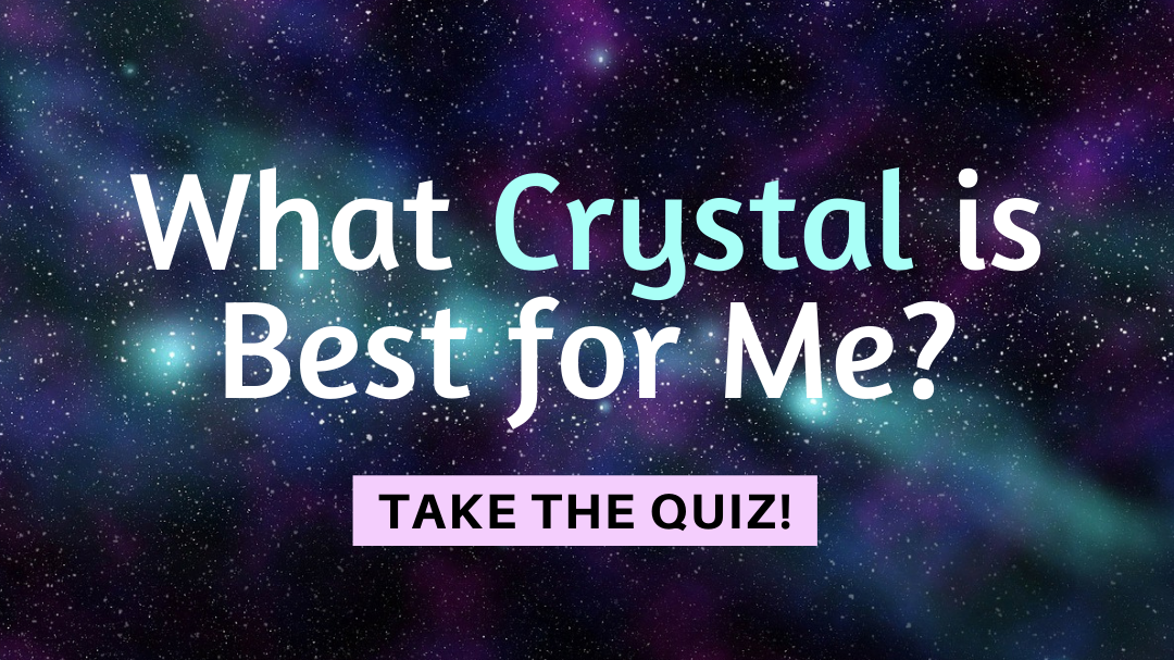What Crystal Should I Use Quiz