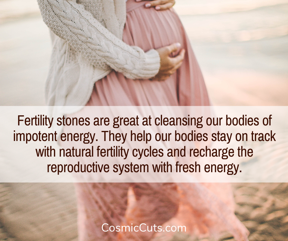 What Fertility Stones Do for the Body
