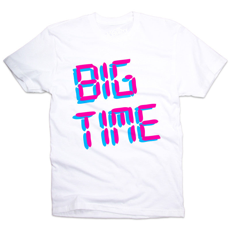 Big Time T-Shirt