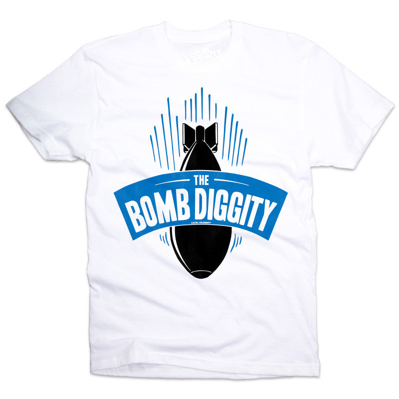 The Bomb Diggity T-Shirt