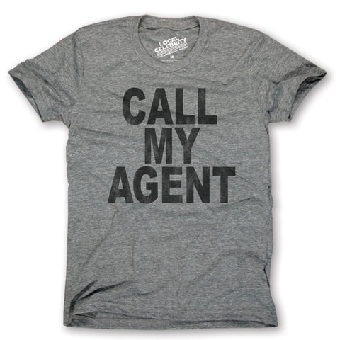 Call My Agent T-Shirt