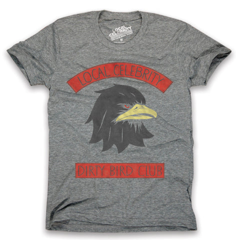 Dirty Bird Club T-Shirt