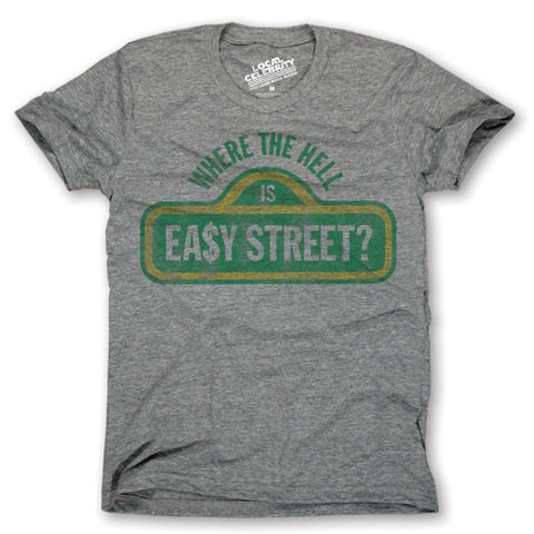 Easy Steet T-Shirt