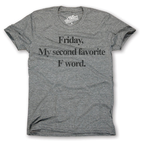 Friday F Word T-Shirt