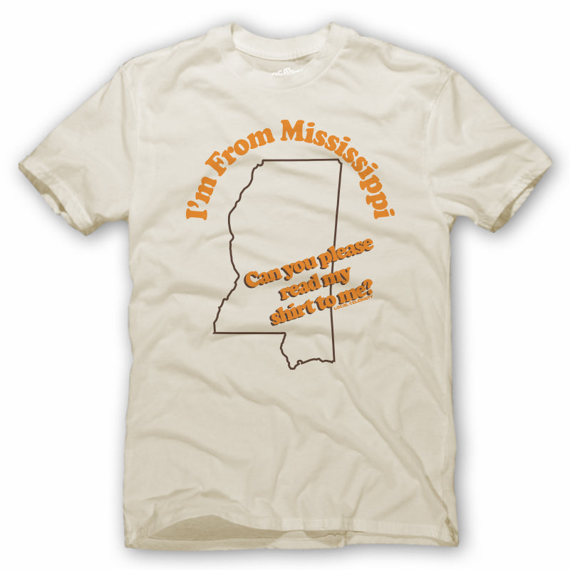 I'm From Mississippi T-Shirt