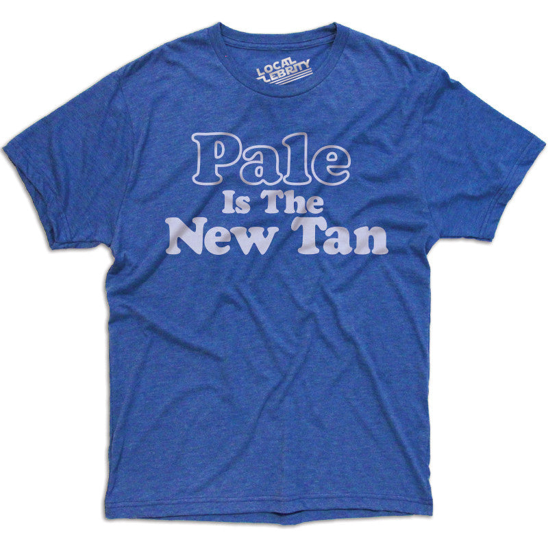Pale Is The New Tan T-Shirt RYL