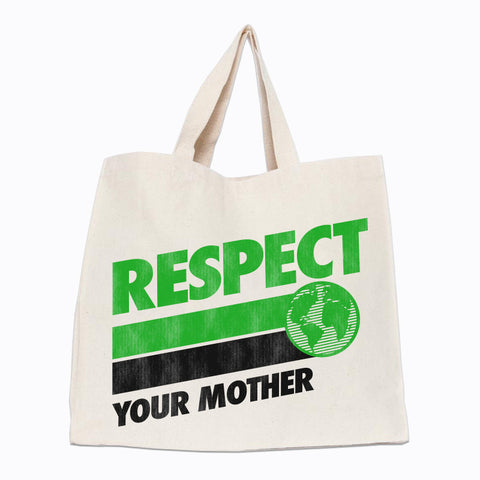 Respect Your Mother Tote
