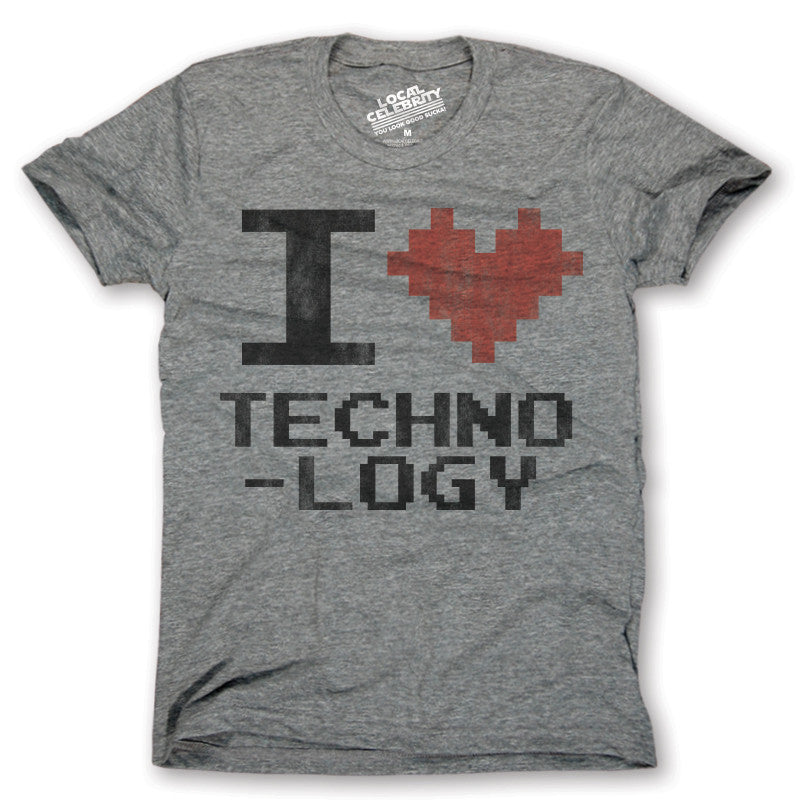 I Love Technology T-shirt