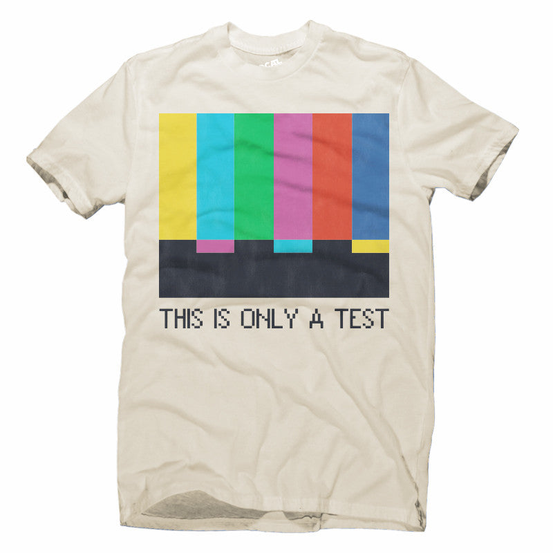 This is only a test t shirt local celebrity for Celebrity t shirts wholesale