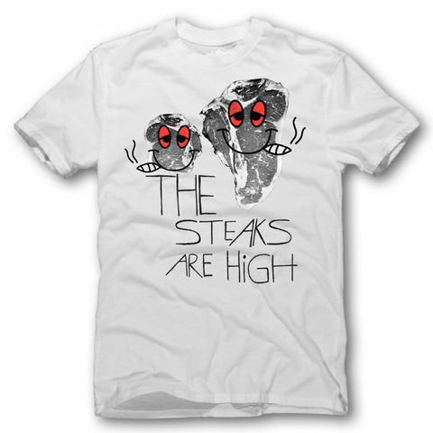 The Steaks Are High T-Shirt