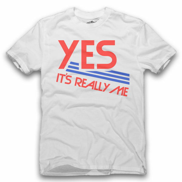 Yes It's Really Me T-Shirt