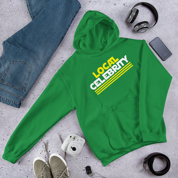 Local Celebrity® Hoodie, Green