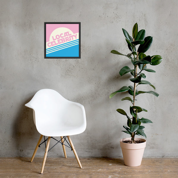 Local Celebrity® Wood Framed Posters, Pink