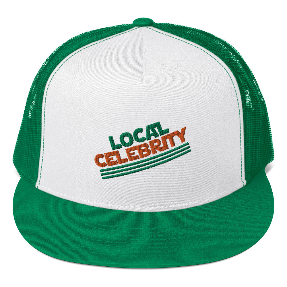 Local Celebrity® Embroidered Trucker Cap, Green