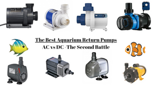 Best Aquarium Return Pumps (2019 Reviews) - AC vs DC What Works Best?