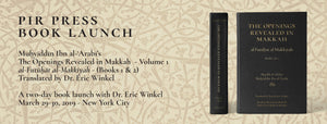 Book Launch: The Openings Revealed in Makkah (Volume 1) - March 29, 2019