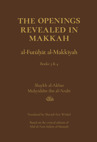 The Openings Revealed in Makkah, Volume 2