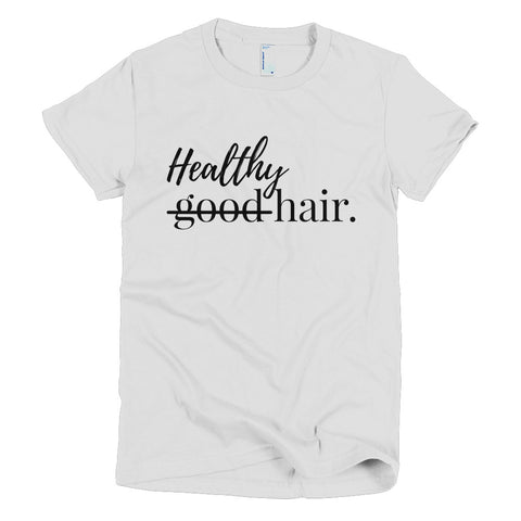 Healthy Hair T-shirt