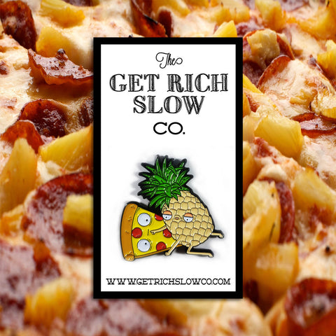 "DIRTY SECRETS (PINEAPPLE ON PIZZA) 1.5"" PIN"