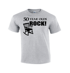 50 Year Olds Rock! | Funny T-shirt