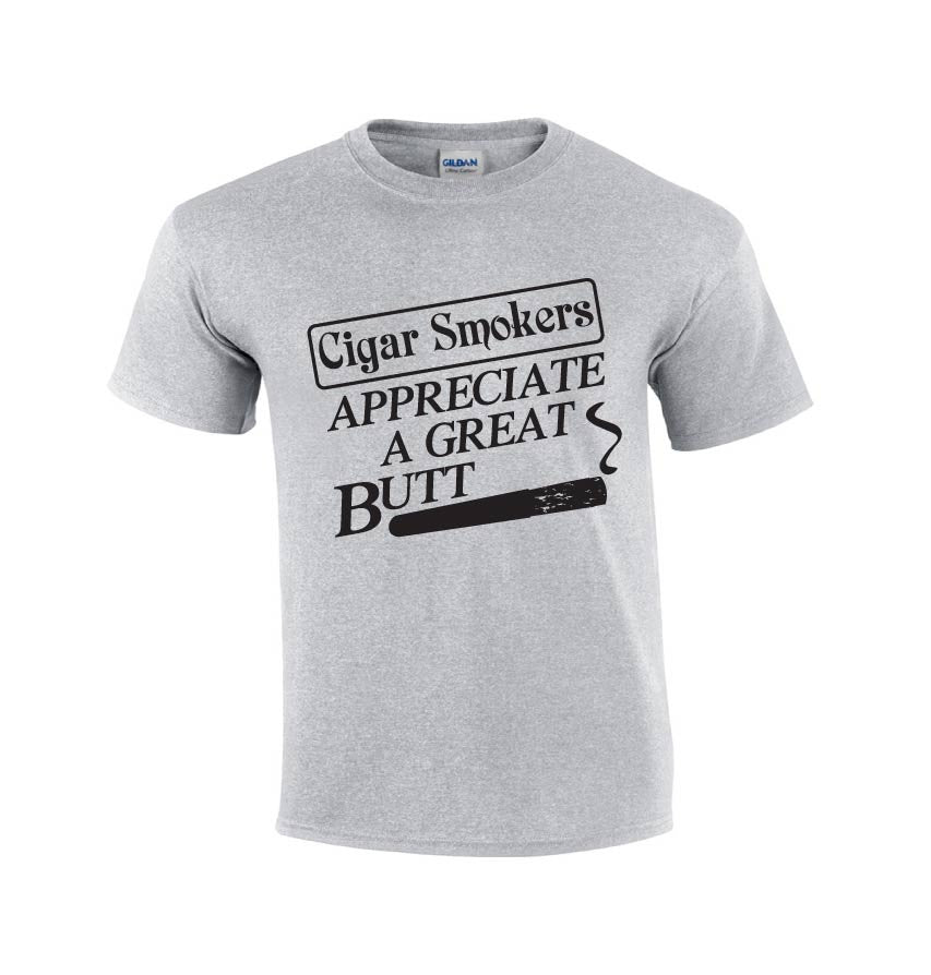 Cigar Smokers Appreciate A Great Butt T-shirt-Dad Shirts-Mens T-shirts