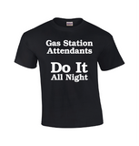 Gas Station Attendants | Attendant T-shirt-Dad Shirts-Mens T-shirts