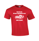 Girls Be Like | Car Guy Shirt-Dad Shirts-Mens T-shirts