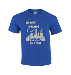 Refinery Operator By Day | Refinery T-shirt- Men's T-shirts- T-shirts For Men