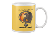 I Want to be a Dragon Mug