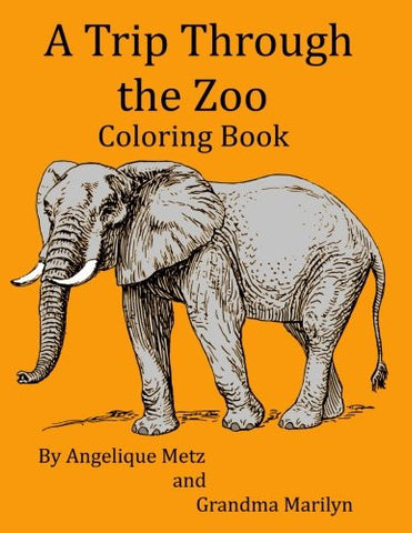 A Trip Through the Zoo Coloring Book