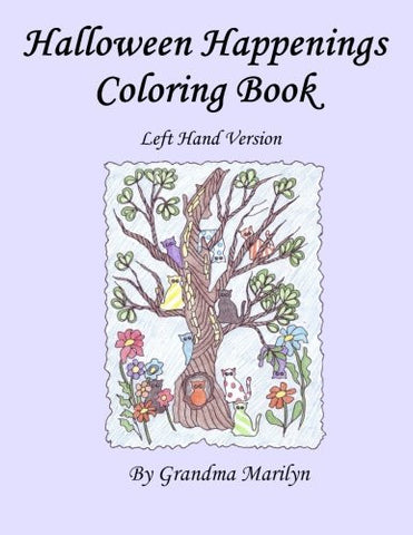 Halloween Happenings Coloring Book: Left Handed Version