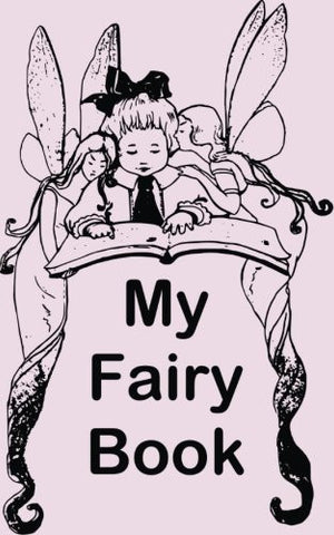 My Fairy Book: Fairies and Baby Lilac Wide Ruled
