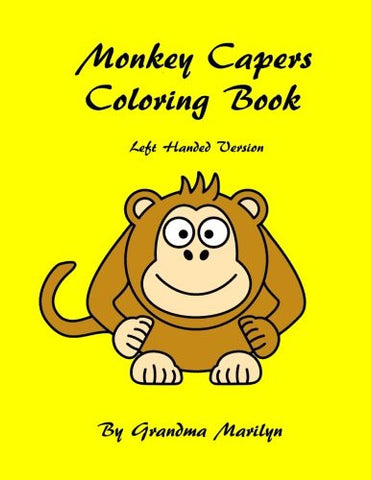 Monkey Capers Coloring Book: Left Hand Version