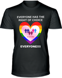 Everyone Has the Right of Choice - EVERYONE Unisex T-Shirt