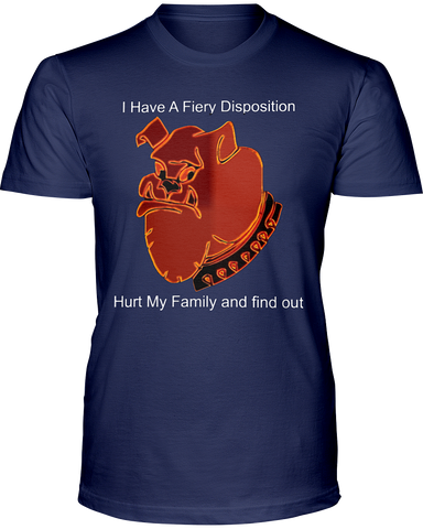 I Have a Fiery Disposition Hurt My Family and Find Out T-shirt