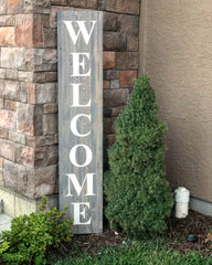 Welcome wood sign - 6' tall, 5'tall or 4' tall