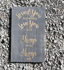 Engraved Love You Pinewood Sign