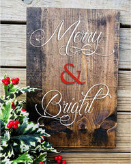 Merry and Bright Pine wood Sign