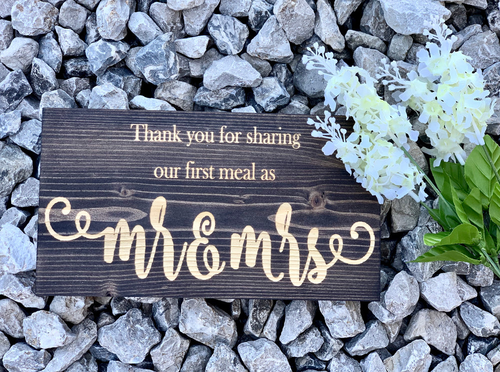 Thank you for Sharing our first meal Engraved Sign