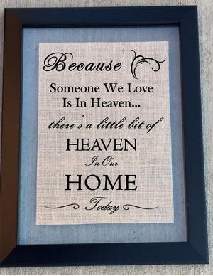 Load image into Gallery viewer, Burlap Home Sign - In Loving Memory - Knot and Nest Designs