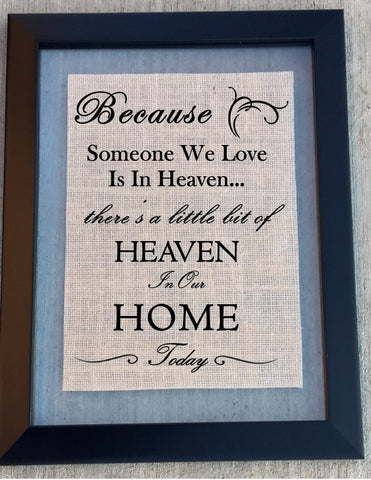 Burlap Home Sign - In Loving Memory - Knot and Nest Designs
