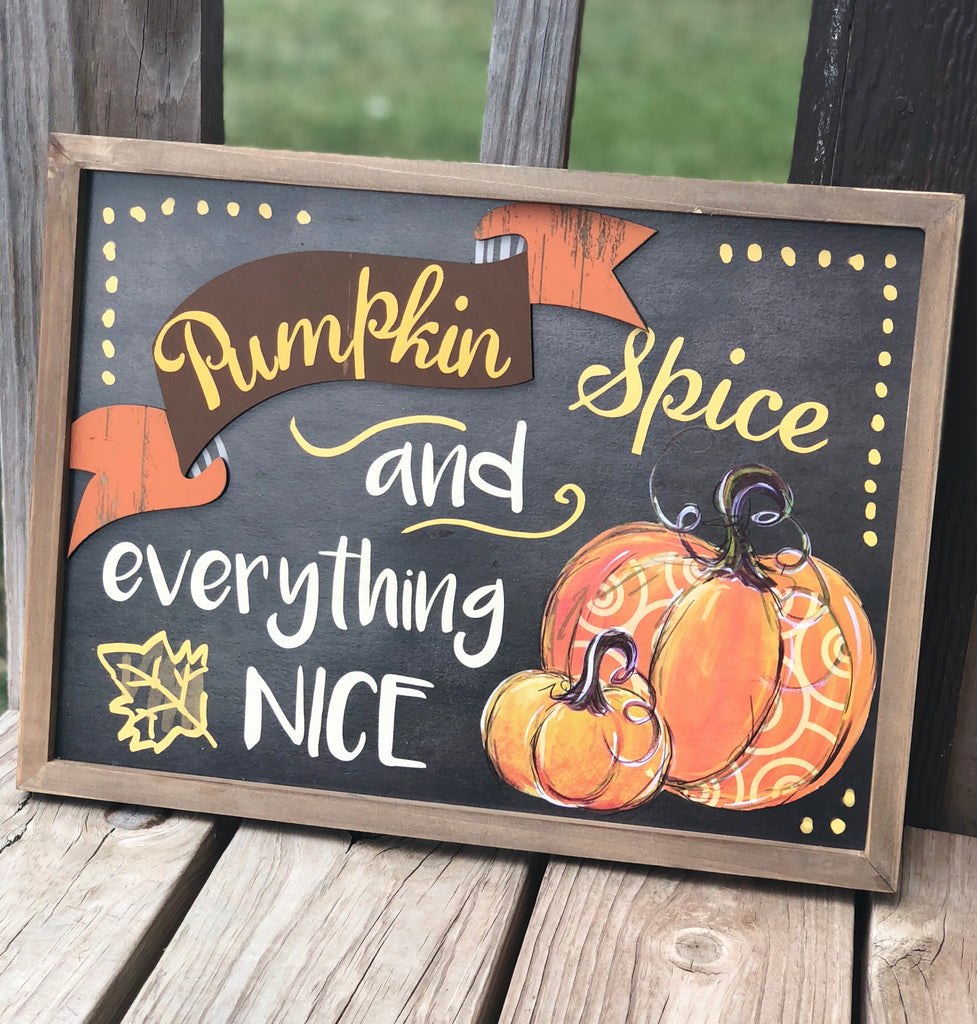 Fall pumpkin spice Sign - Knot and Nest Designs