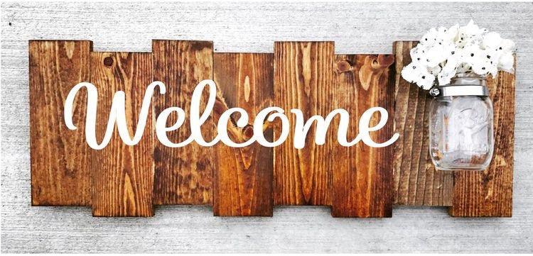 Rustic Welcome Sign with Mason Jar - Knot and Nest Designs