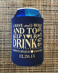 Custom Koozies -To have and to hold - Knot and Nest Designs