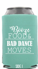 Custom Koozies - Food, booze and bad dance moves